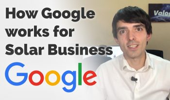 How Google Works [Video] for Solar Panel Panel Business in 2018-2019